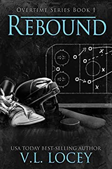 Rebound (Overtime Series #1) by [V.L. Locey]