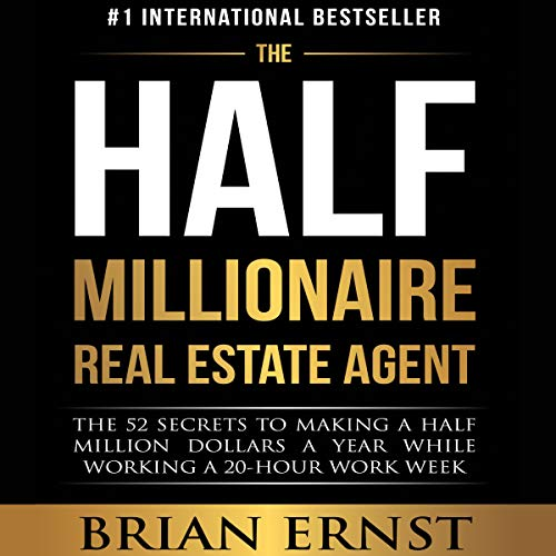 The Half Millionaire Real Estate Agent  By  cover art
