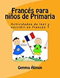 Francés para niños de Primaria 1: Volume 1