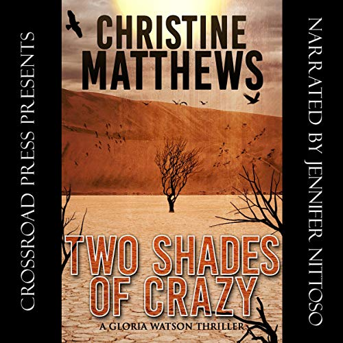 Two Shades of Crazy: A Gloria Watson Thriller cover art