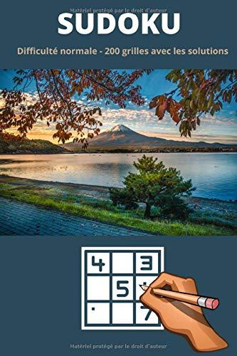 Sudoku Difficulté normale - 200 grilles avec les solutions: Sudoku pour adultes avec leurs solutions   Force 2   101 pages qualité crème format 6x9 pouces (15, 24 cm x 22, 86 cm)