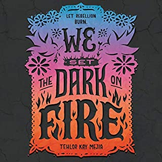 We Set the Dark on Fire                   Written by:                                                                                                                                 Tehlor Kay Mejia                               Narrated by:                                                                                                                                 Kyla Garcia                      Length: 9 hrs and 54 mins     Not rated yet     Overall 0.0