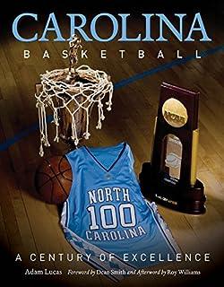 Carolina Basketball: A Century of Excellence