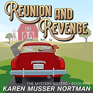 Reunion and Revenge      The Mystery Sisters, Book 1              By:                                                                                                                                 Karen Musser Nortman                               Narrated by:                                                                                                                                 Kathleen Godwin                      Length: 3 hrs and 30 mins     Not rated yet     Overall 0.0