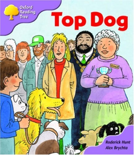 Oxford Reading Tree: Stage 1+: More First Sentences A: Top Dogの詳細を見る