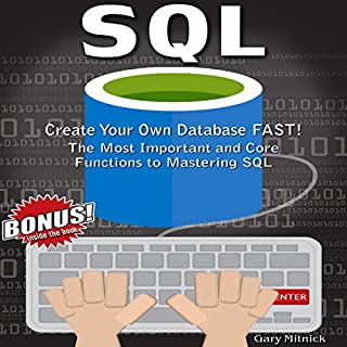SQL: Create Your Own Database Fast! audiobook cover art
