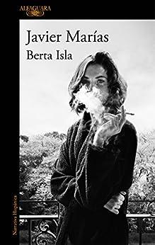 Berta Isla (Spanish Edition) van [Javier Marías]