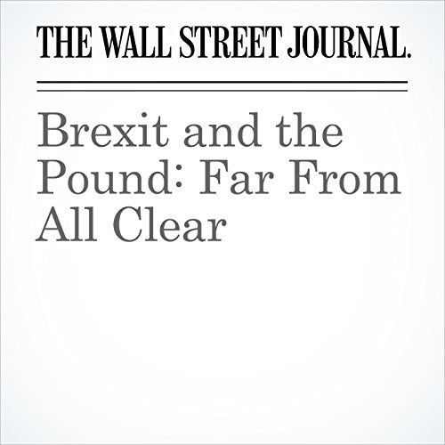 Brexit and the Pound: Far From All Clear copertina