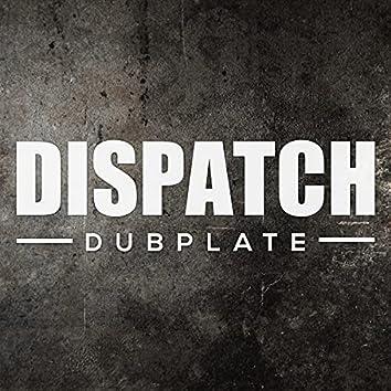 Dispatch Dubplate 014