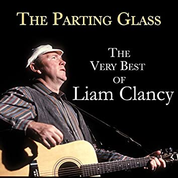The Parting Glass (The Very Best of Liam Clancy)
