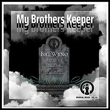 My Brothers Keeper