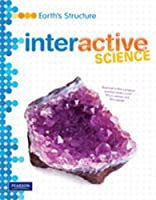 Middle Grade Science 2011 Earths Structure: Student Edition (Interactive Science)
