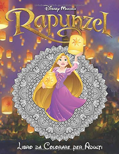 Disney Mandala Rapunzel: Malbuch für Erwachsene Entspannung