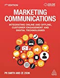 Marketing Communications: Integrating Online and Offline, Customer Engagement and Digital Technologies