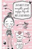 J'ai 9 ans et je suis incroyable, géniale, magique, trop cute bref je suis parfaite !: Journal intime pour fille 9 ans | Journal de souvenir et de gratitude | Cadeau fille 9 ans