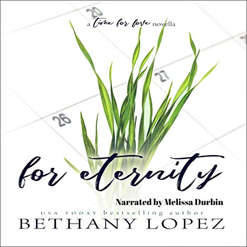 For Eternity Audiobook By Bethany Lopez cover art