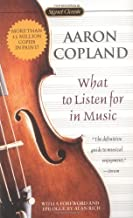 What to Listen for in Music by Copland, Aaron (2002) Mass Market Paperback