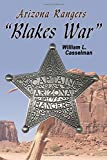 Arizona Rangers: Blake's War (Volume 1)