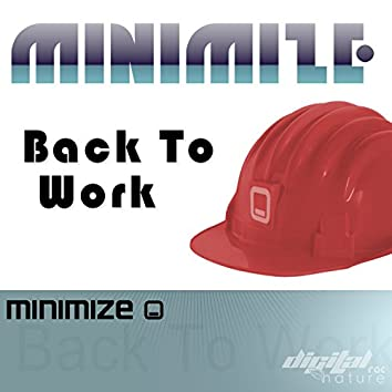 Minimize - Back To Work EP