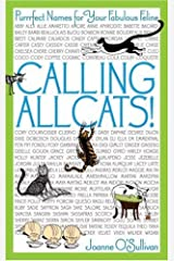 Calling All Cats!: Purrrfect Names for Your Fabulous Feline Paperback