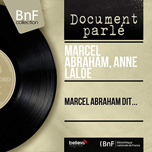 Marcel Abraham, Anne Laloé