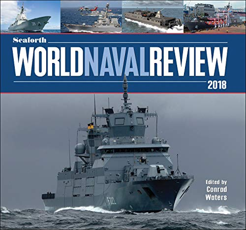 Seaforth World Naval Review 2018 (English Edition)
