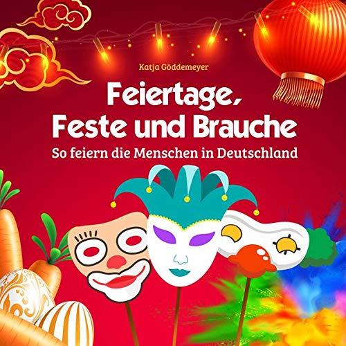 Feiertage, Feste und Bräuche: in Einfacher Sprache