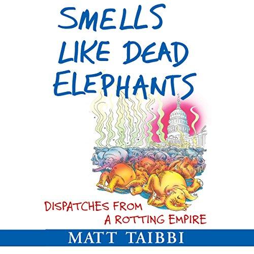 Smells Like Dead Elephants audiobook cover art