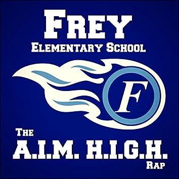 The A.I.M. H.I.G.H. Rap