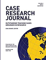 Case Research Journal: 41(1): Outstanding Teaching Cases Grounded in Research