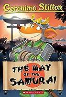 The Way of the Samurai (Geronimo Stilton)