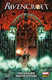 Ravencroft - Das Grauen hinter Gittern (Marvel Paperback) (German Edition)