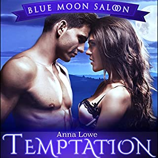 Temptation: Reckless Desires     Blue Moon Saloon, Book 2              By:                                                                                                                                 Anna Lowe                               Narrated by:                                                                                                                                 Kelsey Osborne                      Length: 4 hrs and 5 mins     42 ratings     Overall 4.5