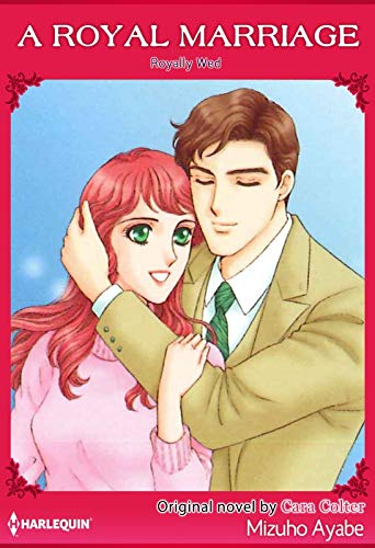 A Royal Marriage: Harlequin comics (Royally Wed) (English Edition)