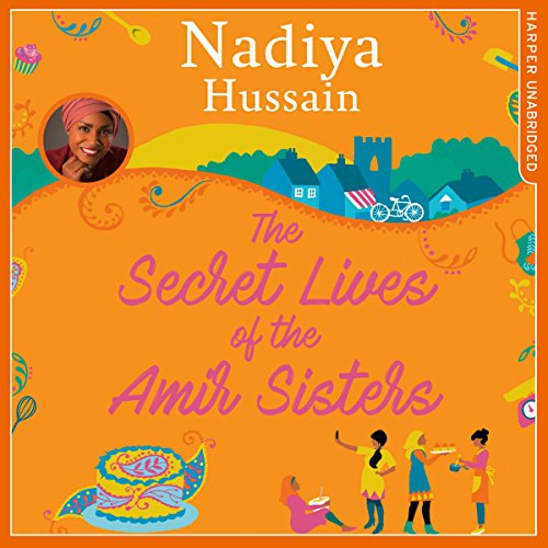 The Secret Lives of the Amir Sisters audiobook cover art