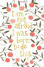 I am not afraid i was born to do this notebook journal: lined NoteBook / Journal / Gift , 120 blank Pages, 6x9 Inches Matt...