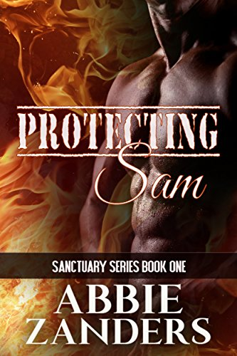 Protecting Sam: Sanctuary, Book One