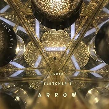 Under Fletcher's Arrow