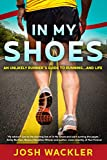 In My Shoes: An Unlikely Runner
