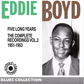 Eddy Boyd Complete Recordings, Vol. 2: 1951-1953 (Blues Collection Historic Recordings)