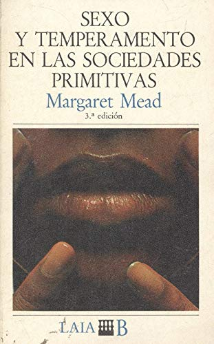 Sexo y temperamento en las sociedades primitivas. Traducción de francesc Gironella.
