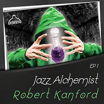 Jazz Alchemist: Robert Kanford, Ep1
