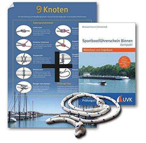 Leinen los-Paket: Sportbootführerschein Binnen: Mit Buch, Knoten-Poster und Übungs-Seil