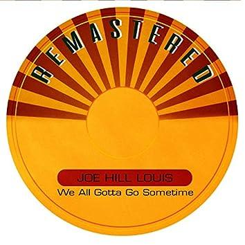 We All Gotta Go Sometime (Remastered)
