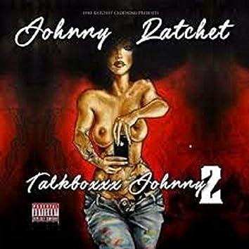Talkboxxx Johnny 2
