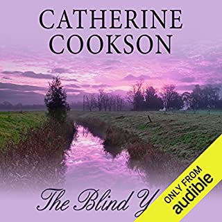 The Blind Years                   By:                                                                                                                                 Catherine Cookson                               Narrated by:                                                                                                                                 Susan Jameson                      Length: 5 hrs and 30 mins     2 ratings     Overall 3.0