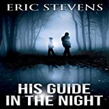 His Guide in the Night - Eric Stevens
