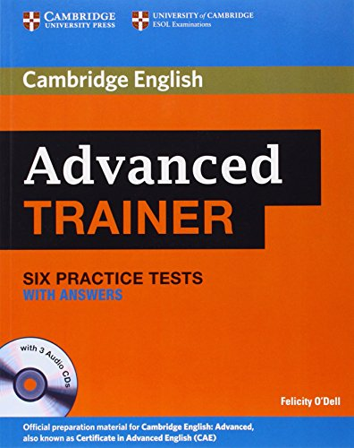 Advanced Trainer Six Practice Tests with Answers and Audio CDs (3) (Cambridge English)