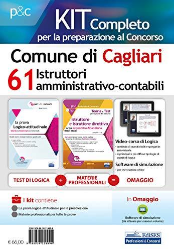 Kit completo per la preparazione al concorso Comune di Cagliari. 61 istruttori amministrativo-contabili. Con software di simluazione. Con Video