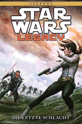 Star Wars Comics: Bd. 87: Legacy II – Die letzte Schlacht